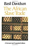 Davidson, Basil: The African Slave Trade