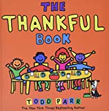Parr, Todd: The Thankful Book