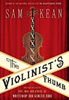 The Violinist&#039;s Thumb: And Other Lost&hellip;