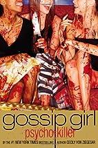 Gossip Girl, Psycho Killer by Cecily von…