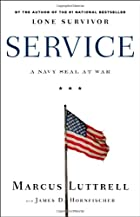 Service: A Navy SEAL at War by Marcus…