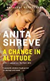 Shreve, Anita: A Change in Altitude: A Novel
