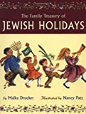 Drucker, Malka: Family Treasury of Jewish Holidays