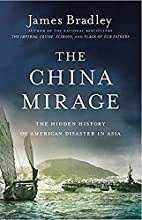 The China Mirage: The Hidden History of…