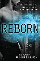 Reborn (Altered) by Jennifer Rush