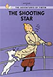 Hergé: The Shooting Star (The Adventures of Tintin: Young Readers Edition)