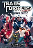 Windham, Ryder: Transformers  Classified: Switching Gears