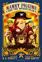 Nanny Piggins and the Wicked Plan by R. A.…