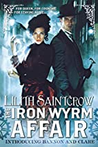 The Iron Wyrm Affair (Bannon and Clare) by…