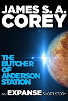 The Butcher of Anderson Station: A Story of…