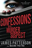 Patterson, James: Confessions of a Murder Suspect