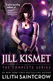 Saintcrow, Lilith: Jill Kismet: The Complete Series