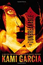 Unbreakable (The Legion) by Kami Garcia