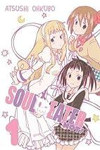 Soul Eater NOT!, Vol. 1 by Atsushi Ohkubo