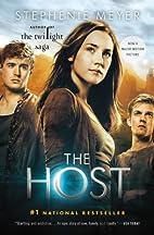 The Host: A Novel by Stephenie Meyer