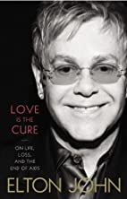 Love is the Cure: On Life, Loss, and the End…