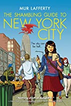 The Shambling Guide to New York City (The…