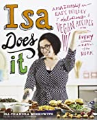 Isa Does It: Amazingly Easy, Wildly…