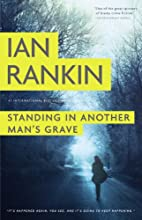 Standing in Another Man's Grave by Ian…