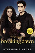 Breaking Dawn (The Twilight Saga) by…