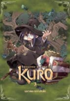 Shoulder-a-Coffin Kuro, Vol. 3 by Satoko…