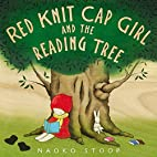 Red Knit Cap Girl and the Reading Tree by…