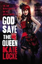 God Save the Queen: Free Preview (First 4…