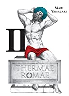 Thermae Romae, Omnibus 2 by Mari Yamazaki