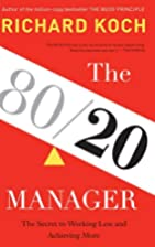 The 80/20 Manager: The Secret to Working…