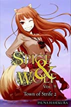 Spice & Wolf, Volume 9: The Town of Strife…
