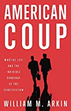 American Coup: How a Terrified Government Is…