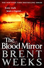 The Blood Mirror: Lightbringer, Book 4 by…