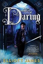Daring by Elliott James