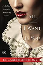 All I Want Is You by Elizabeth Anthony