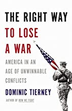 The Right Way to Lose a War: America in an…