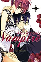 He's My Only Vampire, Vol. 3 by Aya Shouoto