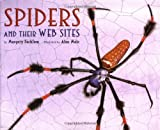 Facklam, Margery: Spiders And Their Web Sites