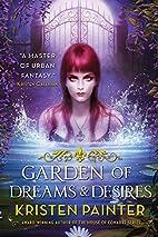 Garden of Dreams and Desires (Crescent City)…