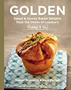 Golden: Sweet & Savory Baked Delights from…