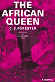 Forester, C. S.: The African Queen