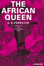 The African Queen by C.S. Forester
