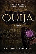 Ouija by Katharine Turner