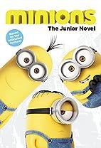 Minions: The Junior Novel by Sadie…