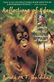 Galdikas, Birute M. F.: Reflections of Eden: My Years With the Orangutans of Borneo