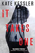 It Takes One (An Audrey Harte novel) by Kate…