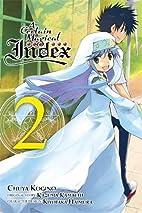 A Certain Magical Index, Vol. 2 (manga) (A…