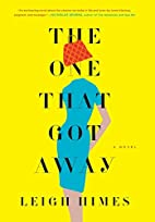 The One That Got Away: A Novel by Leigh…