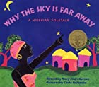 Why The Sky Is Far Away: A Nigerian Folktale…