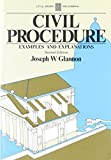 Glannon: Civil Procedure (The Little, Brown examples and explanations series)