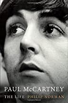 Paul McCartney: The Life by Philip Norman